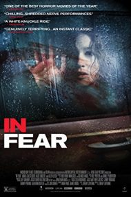 In Fear – De frică (2013)