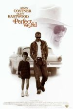 A Perfect World – O lume perfectă (1993)