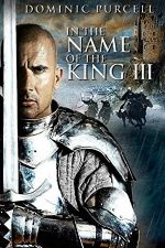 In the Name of the King 3 – În numele regelui 3 (2014)