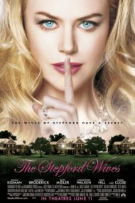 The Stepford Wives – Neveste perfecte (2004)