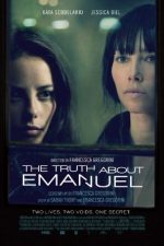 The Truth About Emanuel – Viața secretă a lui Emanuel (2013)