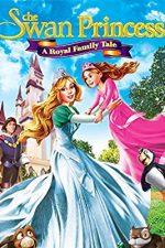 The Swan Princess: A Royal Family Tale (2014)