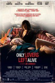 Only Lovers Left Alive – Îndrăgostiții mor ultimii (2013)