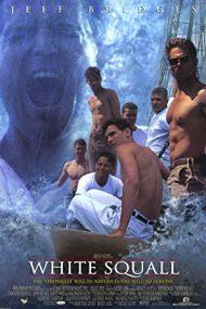 White Squall – Uraganul (1996)
