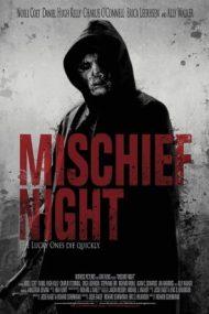 Mischief Night (2013)