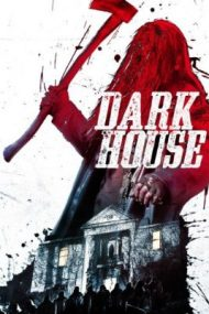 Dark House – Haunted (2014)