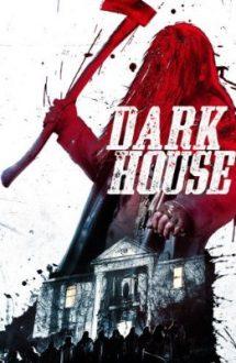 Dark House – Haunted (2014)