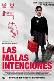 The Bad Intentions – Intenții rele (2011)