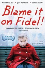 Blame it on Fidel – E vina lui Fidel! (2006)