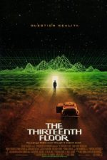 The Thirteenth Floor – Etajul 13 (1999)