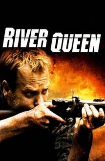 River Queen – Regina râului (2005)