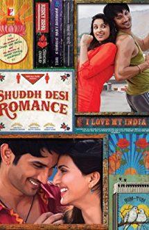 Shuddh Desi Romance – Poveste de dragoste (2013)