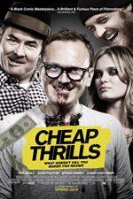 Cheap Thrills (2013)