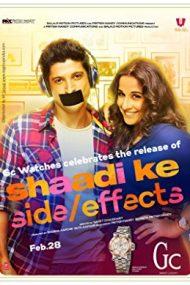 Shaadi Ke Side Effects – Căsnicia și efectele ei secundare (2014)