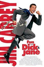 Fun with Dick and Jane – Distracție cu Dick și Jane (2005)