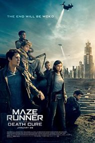 Maze Runner: The Death Cure – Labirintul: Tratament letal (2018)