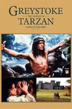 Greystoke: The Legend of Tarzan – Greystoke: Legenda lui Tarzan (1984)