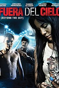 Fuera del cielo – Afara din rai (2006)
