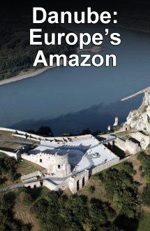 Danube: Europe's Amazon – Dunărea: Amazonul Europei (2015)