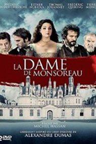 La Dame de Monsoreau – Doamna de Monsoreau (2008)