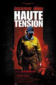 High Tension – Înaltă tensiune (2003)