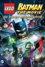 Lego Batman: The Movie – DC Super Heroes Unite – Lego Batman: Lupta supereroilor (2013)