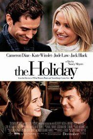 The Holiday – Vacanța (2006)