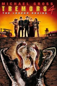 Tremors 4: The Legend Begins – Începutul legendei (2004)