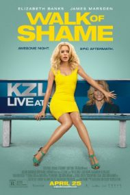 Walk of Shame – Drumul rușinii (2014)