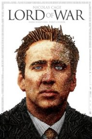 Lord of War – Traficantul de arme (2005)