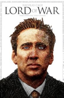 Lord of War – Traficantul de arme (2005)
