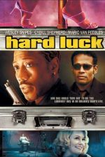 Hard Luck – Intermediarul (2006)