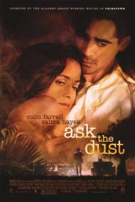 Ask the Dust – Întreabă praful (2006)