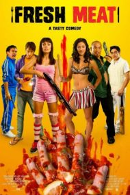 Fresh Meat – Carne tânără (2012)