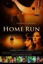 Home Run – A doua șansă (2013)