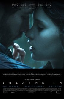 Breathe In – Pasiune inocentă (2013)
