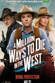 A Million Ways to Die in the West – Urma scapă turma (2014)