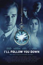 I'll Follow You Down – Pe urmele tale (2013)