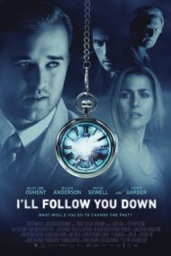 I'll Follow You Down – Pe urmele tale (2013)