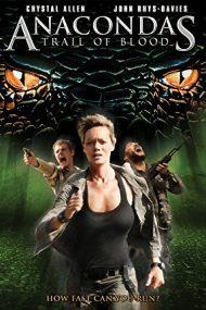Anacondas: Trail of Blood – Anaconda 4: Drumul sângelui (2009)