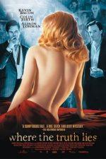 Where the Truth Lies – Aparențe înșelătoare (2005)