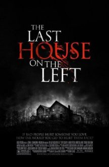 The Last House on the Left – Ultima casă pe stânga (2009)