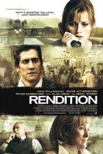 Rendition – Transfer de captivi (2007)