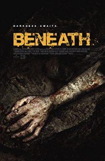 Beneath – În subteran (2013)