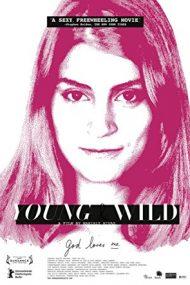 Young and Wild – Joven y alocada (2012)