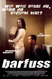 Barefoot – Desculț, nebun și-ndrăgostit (2005)