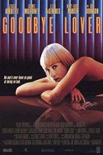 Goodbye Lover – Adio, iubitule (1998)