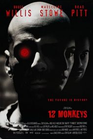 Twelve Monkeys – Armata celor 12 maimuțe (1995)