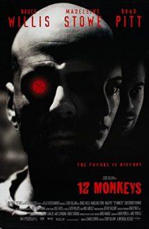 Twelve Monkeys – Armata celor 12 maimuțe (1995)
