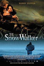 The Snow Walker – Drum în zăpadă (2003)